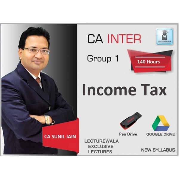 CA INTERMEDIATE INCOME TAX BY CA SUNIL JAIN (MAY 2019 & ONWARD)