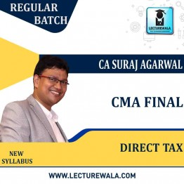 CMA Final Direct Tax  Regular Course : Video Lecture + Study Material By CA Suraj Agarwal For ( Dec. 2021)
