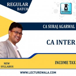 CA Inter Income Tax  New Recording (AY 2022-23) Regular Course : Video Lecture + Study Material By CA Suraj Agarwal (For JUNE - DEC 2022)