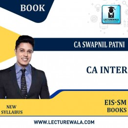 CA Inter Enterprise Information Systems and Strategic Management (EIS-SM)Book By CA Swapnil Patni (For Nov. 2021 / May 2022)