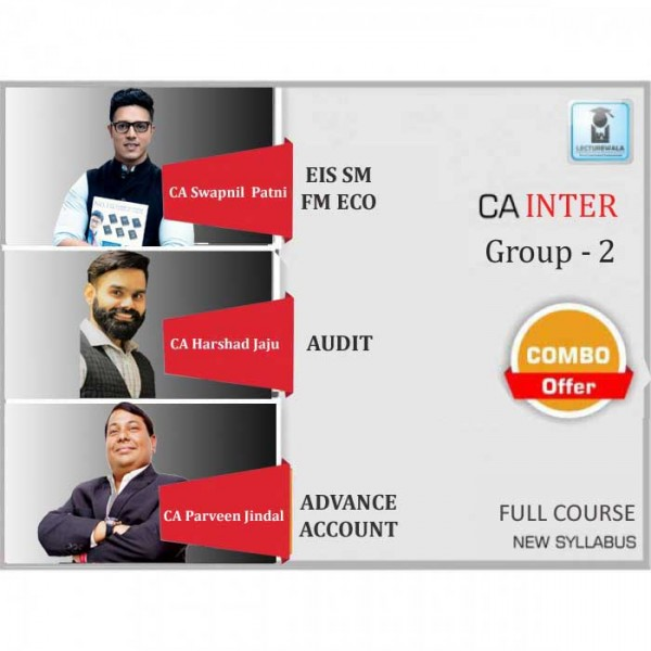 CA Inter Combo Group - 2 Regular Course : Video Lecture + Study Material By CA Swapnil Patni, CA Harshad Jaju, CA Parveen Jindal (For May 2020 & Nov. 2020)