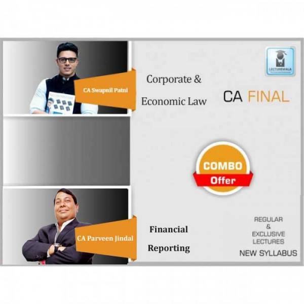 CA Final Laws and Financial Reporting Combo Regular Course : Video Lecture + Study Material By CA Swapnil Patni & CA Parveen Jindal (For May 2020 & Nov. 2020)