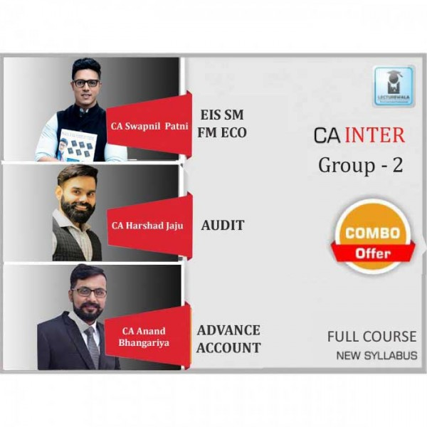 CA Inter Combo Group - 2 Regular Course : Video Lecture + Study Material By CA Swapnil Patni, CA Harshad Jaju,CA Anand Bangariya CA  (For May 2020 & Nov. 2020)