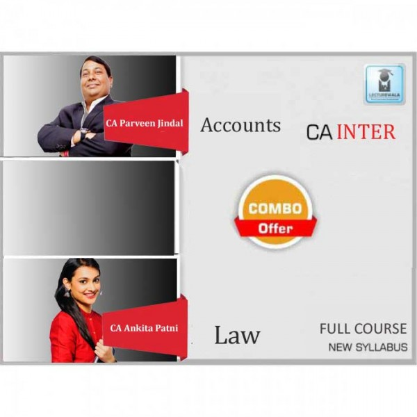 CA Inter Law & Accounts New Syllabus Regular Course : Video Lecture + Study Material by CA Ankita Patni And CA Parveen Jindal (For May 2020 & Nov. 2020)