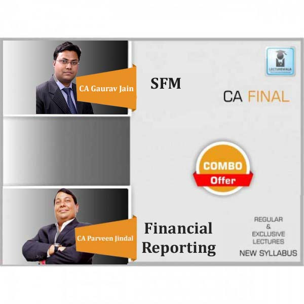 CA Final SFM and Financial Reporting Combo Regular Course : Video Lecture + Study Material By CA Gaurav Jain & CA Parveen Jindal (For May 2020 & Nov. 2020)