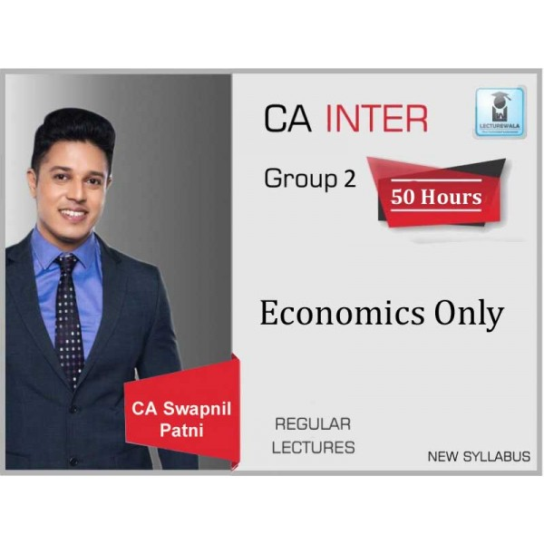 CA Inter Economics Only Regular Course : Video Lecture + Study Material By CA Swapnil Patni (For May 2020 & Nov. 2020)