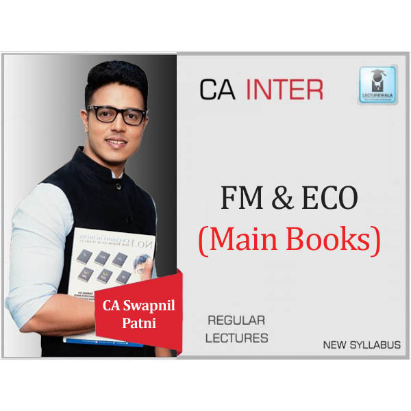 CA Inter FM & Eco Book Set : Study Material By CA Swapnil Patni (For May 2020 & Nov. 2020)