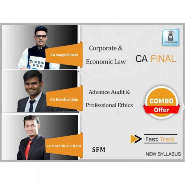 CA Final Laws, SFM and Audit Combo New Syllabus  Crash Course : Video Lecture + Study Material By CA Swapnil Patni, CA Mayank Kothari & CA Harshad Jaju (For May 2020 & Nov. 2020)