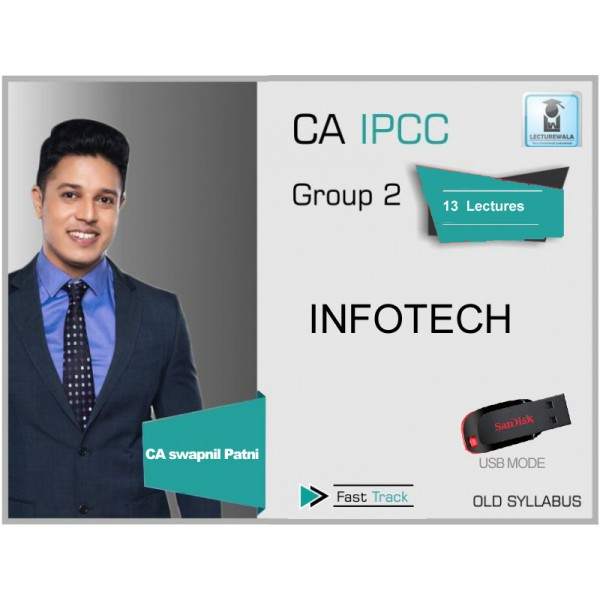 CA Ipcc Infotech Crash Course : Video Lecture + Study Material By CA Swapnil Patni (For May 2020)