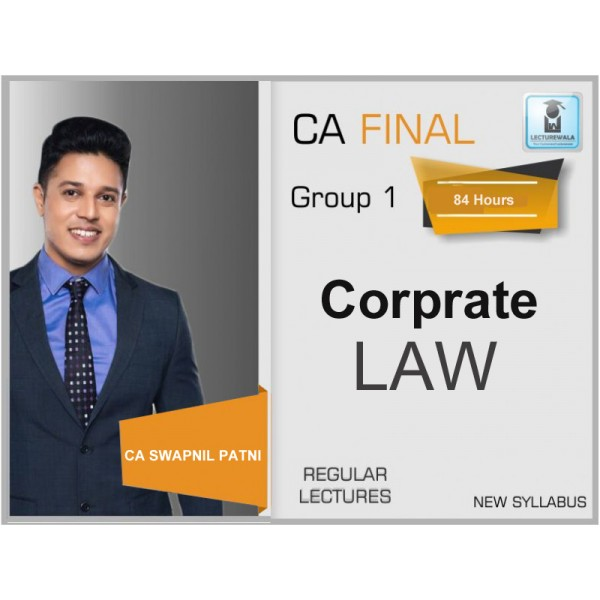 CA Final Corporate Law (Full Lectures/New Syllabus) for by CA Swapnil Patni (May 2019)