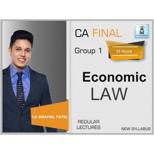 CA Final Economic laws Paper 4 (Full Lectures) For May 19 By CA Swapnil Patni