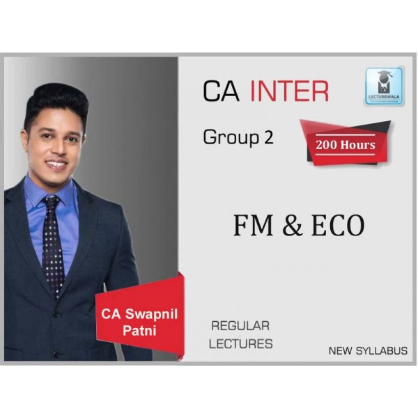 CA Inte FM & Eco Regular Course : Video Lecture + Study Material By CA Swapnil Patni (For May 2020 & Nov. 2020)