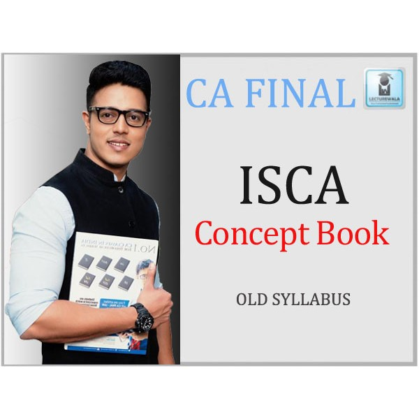 CA Final ISCA Concept Books : Study Material By CA Swapnil Patni (For May 2020)