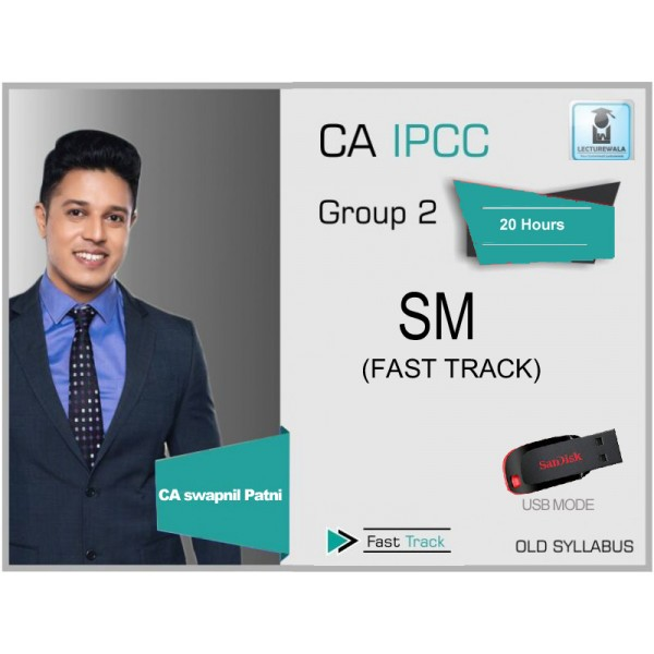 CA Ipcc Sm Fast Track & Books By Swapnil Patni (MAY 2020 & Onwards)