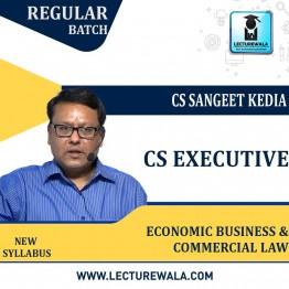 CS Executive Economic Business & Commercial Law Regular Course : Video Lecture + Study Material By CS Sangeet Kedia (For June / Dec 2021 & Onwards Attempts)