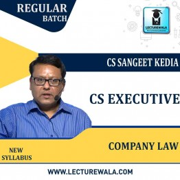 CS Executive Company Law Regular Course : Video Lecture + Study Material By CS Sangeet Kedia (For June / Dec 2021 & Onwards Attempts)