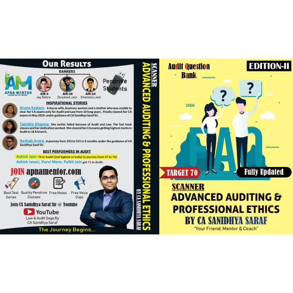 CA Advance Audit & Professional Ethics Question Book : Study Material By CA Sanidhya Saraf (For Nov. 2019 & Onwards)