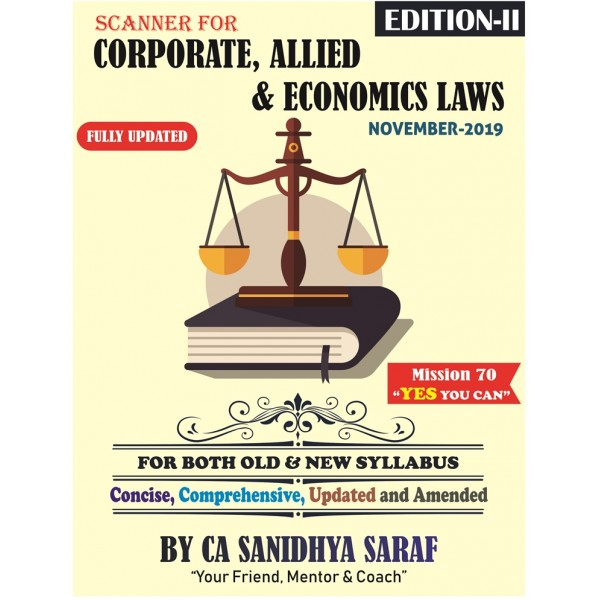 CA Final Corporate and Allied /Economic Laws Scanner Book : Study Material By CA Sanidhya Saraf (For May 2020)
