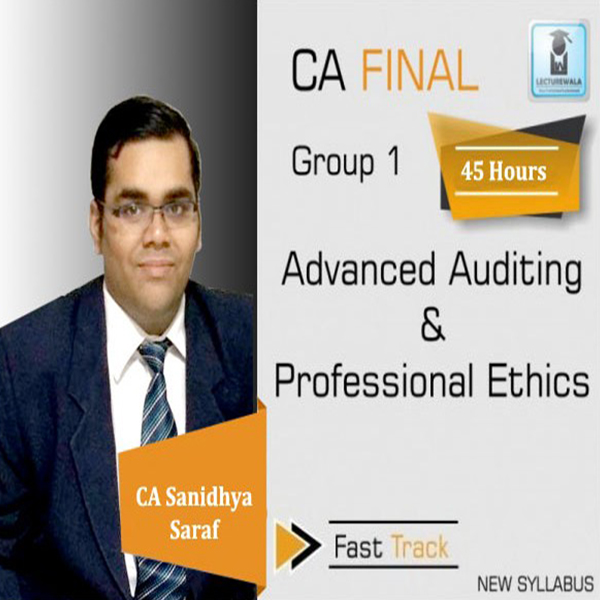 CA Final Audit Crash Course New Syllabus : Video Lecture + Study Material By CA  Sanidhya Saraf (For May 2020 & Onwards)