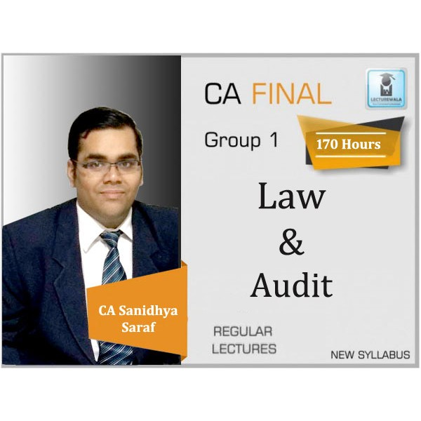 CA Final Audit & Law New Syllabus Regular Course : Video Lecture + Study Material By CA Sanidhya Saraf (For Nov. 2019)