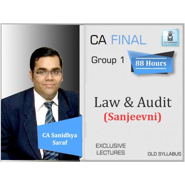 CA Final Sanjeevani Audit & Law Combo Regular Course Old Syllabus : Video Lecture + Study Material By CA Sanidhya Saraf (For May 2020 & Onwards)