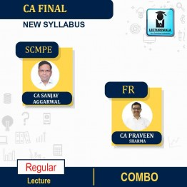 CA Final SCMPE(Fresh Recording ) and FR Regular Course : Video Lecture + Study Material By CA Sanjay Aggarwal and CA Praveen Sharma (For May 2021 & Nov. 2021)
