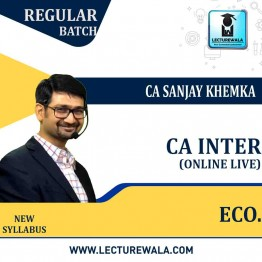 CA Inter Economics Online Live Batch New Syllabus : Video Lecture + Study Material By CA Sanjay Khemka (For Nov. 2021 & Onwards)