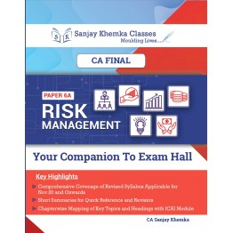 CA FINAL RISK MANAGEMENT COMPREHENSIVE +CASE STUDY CAPSULE BOOK BY CA SANJAY KHEMKA  (For Nov.2021 / May 2022)