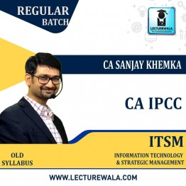 CA IPCC ITSM Regular Course : Video Lecture + Study Material By CA Sanjay Khemka (For May 2021)