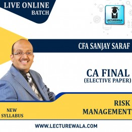 CA Final- Risk Management Full Course Live Batch Recording in Hindi : Video Lecture + Study Material by CFA Sanjay Saraf (For May/Nov. 2021)