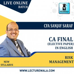CA Final- Risk Management Full Course Live Batch Recording in English : Video Lecture + Study Material By CFA Sanjay Saraf (For May/Nov. 2021