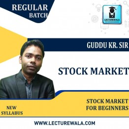 Stock Market For Beginners Live Batch : Video Lecture  by Guddu Kr. Shaw (Starting From - 10th May 2021)
