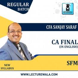 CA Final (NEW) SFM In English Regular Course : New Syllabus by CFA Sanjay Saraf