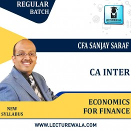 CA Inter Economics For Finance: Regular Lecture + Study Material New Syllabus by CFA Sanjay Saraf
