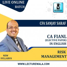 CA Final- Risk Management Live Online Batch in English by CFA Sanjay Saraf (For May/Nov. 2021)