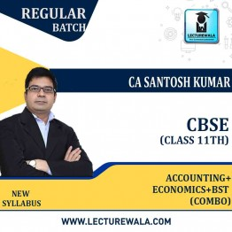 CLASS 11th  ACCOUNTING+ECONOMICS+BST COMBO  Regular Course : Video Lecture + Study Material By CA Santosh Kumar AND Prof. Vinit Kumar (For March 2021 / May 2021 and March 2022)