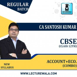 CLASS 12th  ACCOUNTING+ECONOMICS+BST COMBO  Regular Course : Video Lecture + Study Material By CA Santosh Kumar AND Prof. Vinit Kumar (For March 2021 / May 2021 and March 2022)