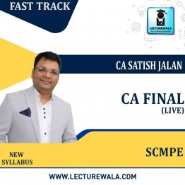 CA Final SCMPE Crash Course (Batch No. 20B) Live Batch In Hindi : Video Lecture + Study Material By CA Satish Jalan (For May 2021 & Nov. 2021)