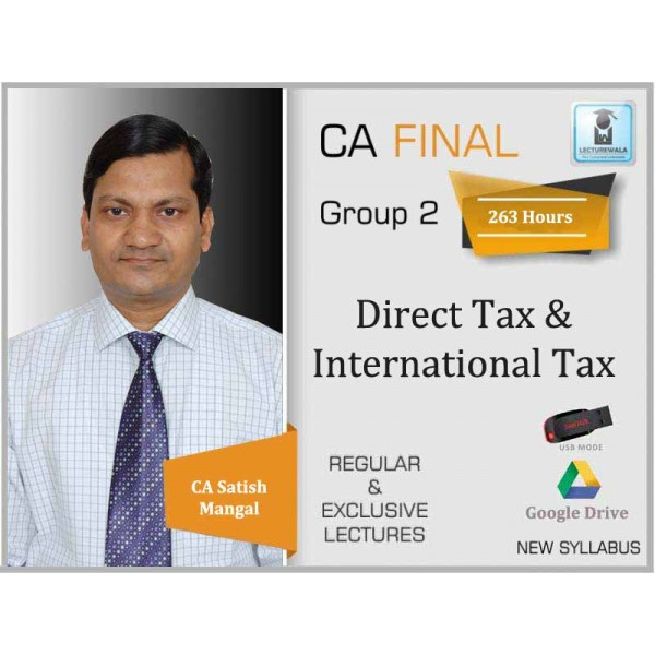 CA Final DT & International Taxation Regular Course : Video Lecture + Study Material By CA Satish Mangarl (For May 2020 & Nov. 2020)