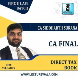 CA Final Direct Tax Full Book Set  : Video Lecture + Study Material By CA Siddharth Surana (For  MAY 2021 TO  NOV.2021)