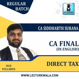 CA Final Direct Tax In English Regular Course : Video Lecture + Regular Course By CA Siddharth Surana (For MAY 2021 TO NOV.2021)