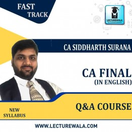 CA Final ONLY Q&A Course In English  : Video Lecture + Study Material By CA Siddharth Surana (For  May 2021)