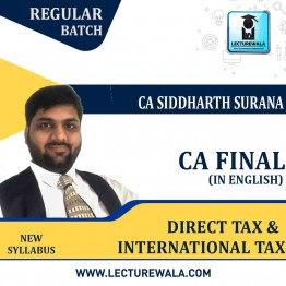 CA Final Direct Tax + International Tax In English Regular Course : Video Lecture + Study Material By CA Siddharth Surana (For  May / Nov. 2021)