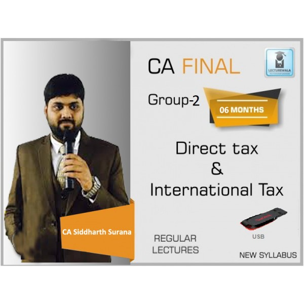 CA Final Direct Tax Regular Course : Video Lecture + Regular Course By CA Siddharth Surana (For May 2020 & Nov. 2020)