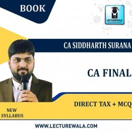 CA Final Direct Tax+MCQ BOOK Crash Course In English By CA Siddharth Surana (For   NOV.2021)