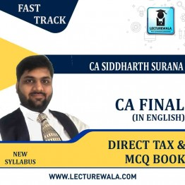 CA Final Direct Tax+MCQ BOOK Crash Course In English : Video Lecture + Study Material By CA Siddharth Surana (For  MAY 2021 TO NOV.2021)