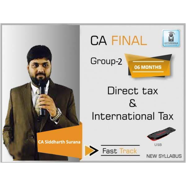 CA Final Direct Tax Crash Course : Video Lecture + Study Material By CA Siddharth Surana (For May 2020 & Nov. 2020)
