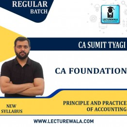 CA Foundation Principle And Practice of Accounting New Syllabus Full Course : Video Lecture + Study Material by CA Sumit Tyagi (For Nov. 2021)