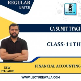 Class Xlth Financial Accounting New Syllabus Full Course : Video Lecture + Study Material by CA Sumit Tyagi (For Exam 2021)