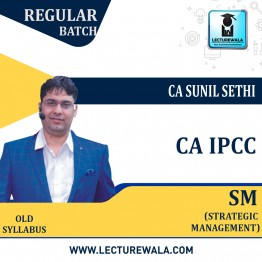 CA IPCC SM Regular Course New Syllabus : Video Lecture + Study Material By CA Sunil Sethi (For May 2021 & Nov. 2021)